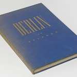 Berlin 1930's w/160 pictures German Photo Book Brandenburger Tor